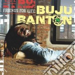 Buju Banton - Friends For Life cd musicale di BANTON BUJU