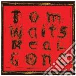 Tom Waits - Real Gone cd musicale di WAITS TOM