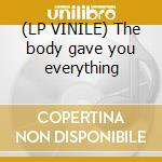 (LP VINILE) The body gave you everything lp vinile di Magnus