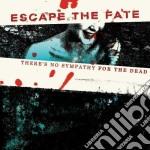 Escape The Fate - There's No Symphaty For The... cd musicale di ESCAPE THE FATE
