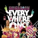 Lyrics Born - Everywhere At Once cd musicale di LYRICS BORN
