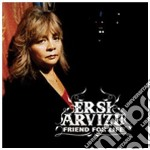 CD - ERSI ARVIZU - FRIEND FOR LIFE cd musicale di ERSI ARVIZU