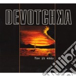 Devotchka - How It Ends cd musicale di DEVOTCHKA