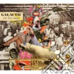 Galactic - Ya-ka-may cd musicale di GALACTIC