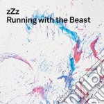 (LP VINILE) RUNNING WITH THE BEAST lp vinile di ZZZ