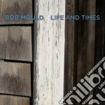 (LP VINILE) LIFE AND TIMES lp vinile di BOB MOULD