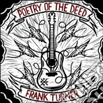 POETRY OF THE DEED                        cd musicale di TURNER FRANK