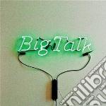 Big Talk - Big Talk cd musicale di Talk Big