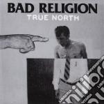 Bad Religion - True North cd musicale di Religion Bad