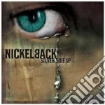 Nickelback - Silver Side Up cd musicale di NICKELBACK