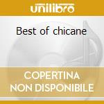 Best of chicane cd musicale di Chicane