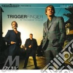 All this dancin' around cd musicale di Triggerfinger