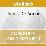 JOGOS DE ARMAR cd musicale di TOM ZE'