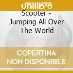 JUMPING SLL OVER THE WORLD cd musicale di SCOOTER