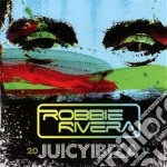 Juicy ibiza 2011 cd musicale di Robbie Rivera