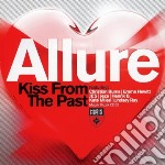 Allure - Kiss From The Past cd musicale di Allure