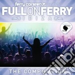 Full on ferry ibiza cd musicale di Ferry Corsten
