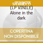 (LP VINILE) Alone in the dark lp vinile di Dj Tiesto