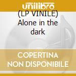 (LP VINILE) Alone in the dark lp vinile di Dj Tiesto