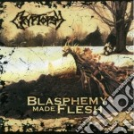 Blasphemy made flesh cd musicale di Cryptopsy