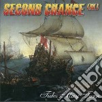 Tides may turn cd musicale di Chance Second