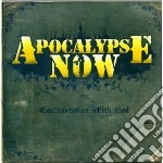 Apocalypse Now - Confrontation With God cd musicale di Now Apocalypse