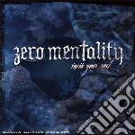 Zero Mentality - Invite Your Soul cd musicale di Mentality Zero