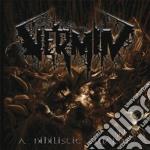 Vermin - A Nihilistic Swarm cd musicale di Vermin