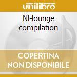 Nl-lounge compilation cd musicale di Artisti Vari