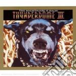 Artisti Vari - Thunderdome Iii cd musicale di Artisti Vari
