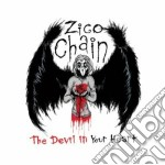 The devil in your heart cd musicale di Chain Zico