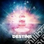 Destine - Illuminate cd musicale di Destine