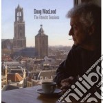 Doug Macleod - The Utrecht Sessions cd musicale di MACLEOD DOUG