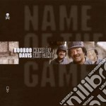 Boo Boo Davis - Name Of The Game cd musicale di DAVIS BOOBOO