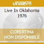LIVE IN OKLAHOMA 1976 cd musicale di BOOTSY'S RUBBER BAND