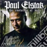 Elstak Paul - The Evolution Of Hate cd musicale di Elstak Paul