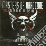 Masters Of Hardcore - Statement Of Disorder cd musicale di MASTERS OF HARDCORE
