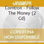 Follow the money cd musicale