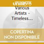 THE TIMELESS INTERPRETATIONS cd musicale di ARTISTI VARI