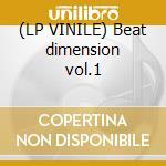 (LP VINILE) Beat dimension vol.1 lp vinile