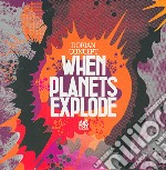 Dorian Concept - When Planets Explode Cd cd musicale di Concept Dorian