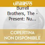 Nu groove years cd musicale di Brothers Burrell