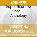 Super biton de segou-anthology cd cd musicale di Super biton de segou