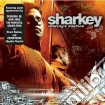 SHARKEY'S MACHINE cd musicale di SHARKEY