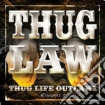 Thuglaw - Thuglife-outlaws Cha cd musicale di Thuglaw