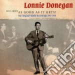 Lonnie Donegan - As Good As It Gets! cd musicale di DONEGAN LONNIE