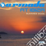 Artisti Vari - Armada At Ibiza Summer 2006 cd musicale di ARTISTI VARI