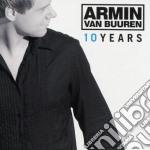 Armin Van Buuren - 10 Years cd musicale di ARMIN VAN BUUREN