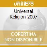 UNIVERSAL RELIGION 2007 cd musicale di VAN BUUREN ARMIN