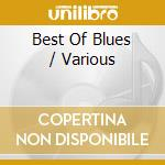 Best of blues dust my broom cd musicale di Artisti Vari